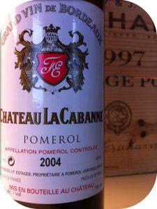 2004 Château La Cabanne, Pomerol, Bordeaux, Frankrig