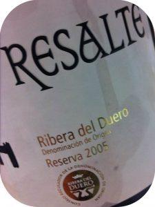 2005 Bodegas Resalte de Peñafiel, Resalte Reserva, Ribera del Duero, Spanien