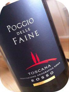 2007 Cantine Minini, Poggio delle Faine Toscana Rosso IGT, Toscana, Italien