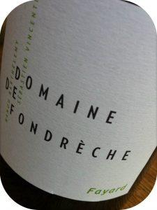 2011 Domaine de Fondrèche, Fayard Ventoux, Rhône, Frankrig