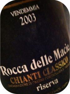 2003 Rocca delle Macie, Chianti Classico Riserva, Toscana, Italien
