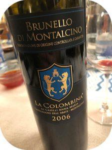 2006 La Colombina, Brunello di Montalcino, Toscana, Italien