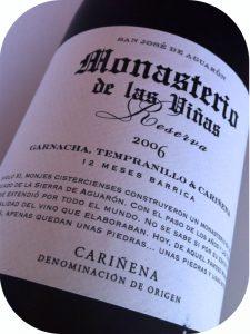 2006 Monasterio de las Viñas, Reserva, Cariñena, Spanien