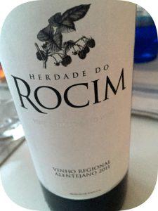 2011 Herdade do Rocim, Herdade do Rocim Tinto, Alentejo, Portugal