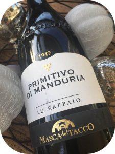 2015 Masca del Tacco, Lu Rappaio Primitivo di Manduria, Puglia, Italien