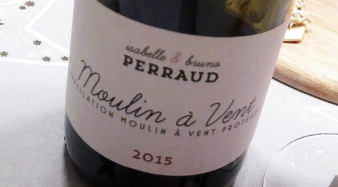 2015 Isabelle & Bruno Perraud, Moulin à Vent, Bourgogne, Frankrig