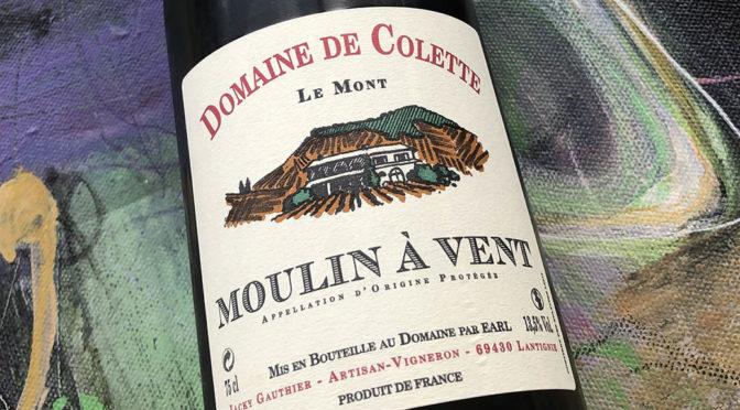 2017 Domaine de Colette, Moulin à Vent Le Mont, Bourgogne, Frankrig