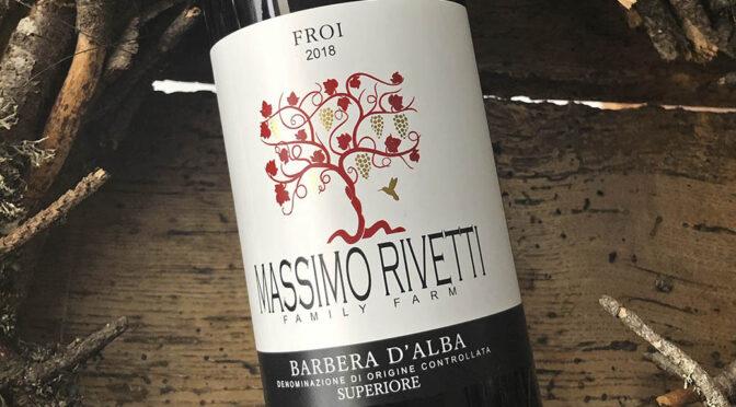 2018 Massimo Rivetti, Barbera d'Alba Superiore Froi, Piemonte, Italien
