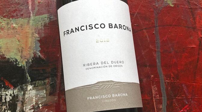 2018 Barona Bodegas y Viñedos, Francisco Barona, Ribera del Duero, Spanien