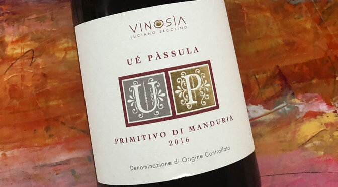 2016 Vinosìa, Ué Pàssula Primitivo di Manduria, Puglia, Italien