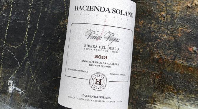 2013 Hacienda Solano, Viñas Viejas, Ribera del Duero, Spanien