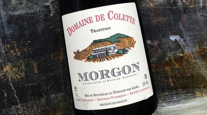 2018 Domaine de Colette, Morgon Tradition, Bourgogne, Frankrig