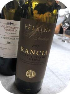 2017 Fèlsina, Rancia Chianti Classico Riserva, Toscana, Italien